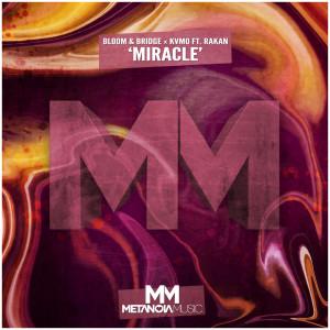 收聽Bloom & Bridge的Miracle歌詞歌曲