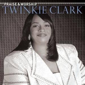 Album Praise & Worship from Twinkie Clark