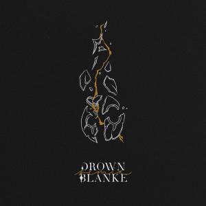 Album Drown (Blanke Remix) from Dabin