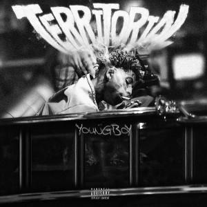 Youngboy Never Broke Again的專輯Territorial (Explicit)