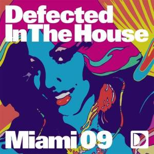 Album Defected In The House - Miami 09 from Defected In The House