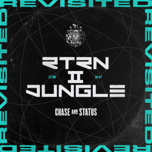 Chase & Status的專輯RTRN II JUNGLE: REVISITED