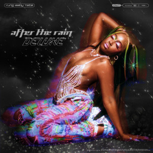 Album After The Rain: Deluxe (Explicit) from Yung Baby Tate