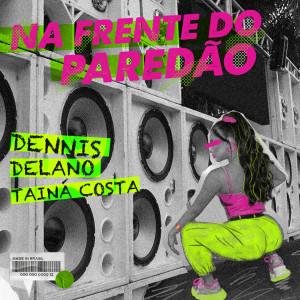 Album Na Frente do Paredão from Delano