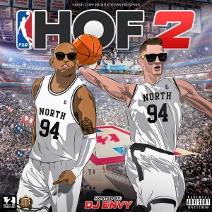 Album Fresh 2 Def Presents: Hall of Fame 2 (Hosted by: DJ Envy) from DJ D Double D