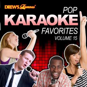 The Hit Crew的專輯Pop Karaoke Favorites, Vol. 15