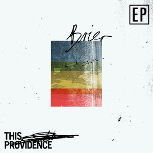 Album Brier from This Providence