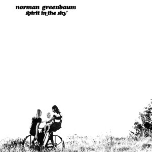 Album Spirit In The Sky from Norman Greenbaum