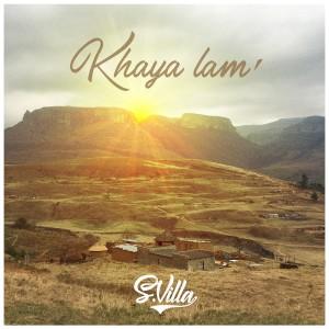 Album Khaya Lam' from S'Villa