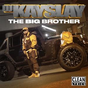 Album The Big Brother from DJ Kay Slay
