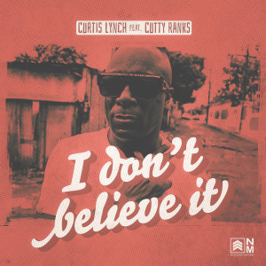 Album I Don't Believe It from Curtis Lynch