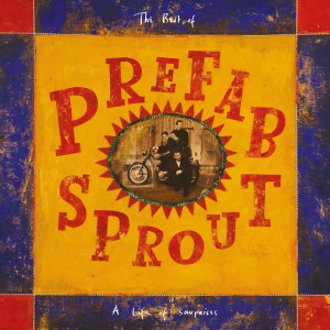 Prefab Sprout的專輯A Life of Surprises (Remastered)