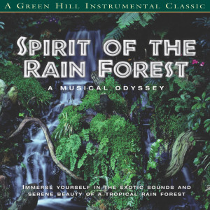 Spirit Of The Rainforest 2004 David Arkenstone