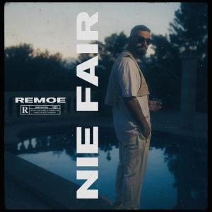 Album Nie fair (Explicit) from Remoe