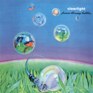 Forever Blowing Bubbles 1975 Clearlight