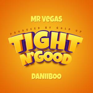 Mr. Vegas的專輯Tight N'Good