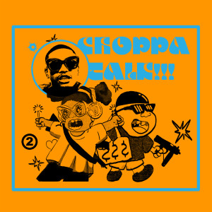 Album Choppa Talk (feat. TyFontaine) from Guapdad 4000