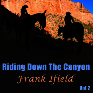 Album Riding Down The Canyon, Vol. 2 from Frank Ifield