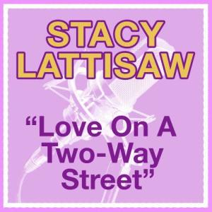 Album Love On A Two-Way Street from Stacy Lattisaw
