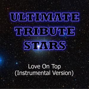 Ultimate Tribute Stars的專輯Beyonce - Love On Top (Instrumental Version)