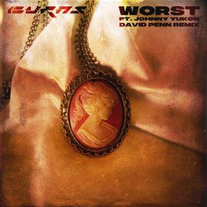 Album Worst (David Penn Remix) from BURNS