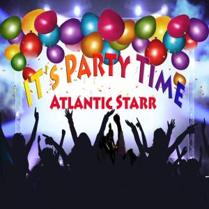 Atlantic Starr的專輯It's Party Time