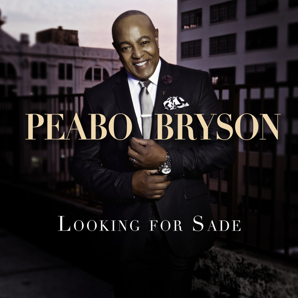 Looking For Sade 2018 Peabo Bryson