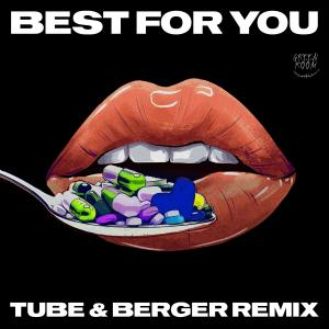 Album Best for You (Tube & Berger Remix) from Like Mike