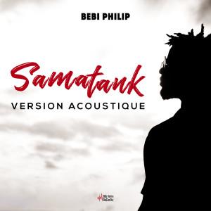 Album Samatank (Version acoustique) from Bebi Philip