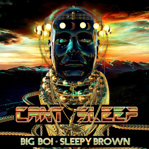 Album Can't Sleep (Explicit) from Sleepy Brown