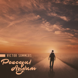 Album Peaceful Asylum from Victor Sommers
