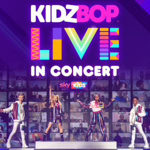 Kidz Bop Kids的專輯KIDZ BOP Live In Concert