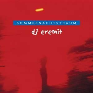 DJ Eremit的專輯Sommernachts - Traum