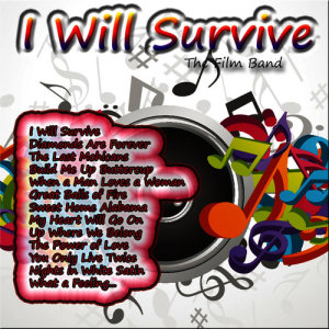 Album I Will Survive from The Film Band