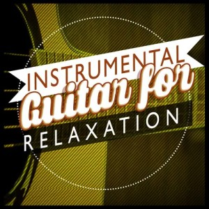 Album Instrumental Guitar for Relaxation from Instrumental Songs Music