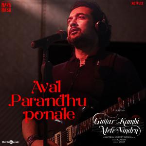 "Album Aval Parandhu Ponale (From ""Navarasa"") from Karthik"