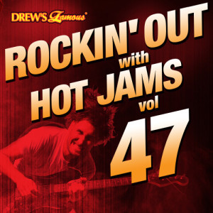 Rockin' out with Hot Jams, Vol. 47 (Explicit)