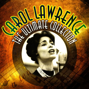 Album The Ultimate Collection from Carol Lawrence