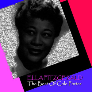 Ella Fitzgerald的專輯The Best Of Cole Porter