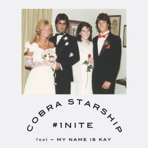 Album #1Nite (One Night) [feat. My Name Is Kay] from Cobra Starship