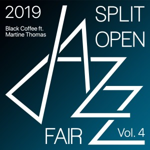 Album Split open jazz fair 2019 Vol. 4 (Live) from Black Coffee