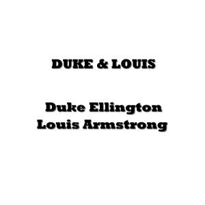 Louis Armstrong的專輯Duke & Louis
