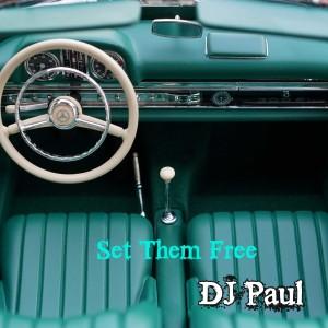 Album Set Them Free from DJ Paul