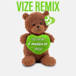 Album i miss u (VIZE Remix) from Au/Ra