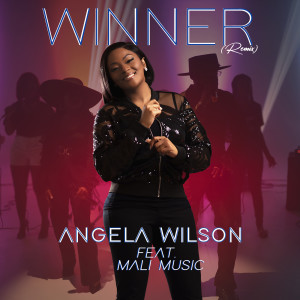 Album Winner (Remix) from Angela Wilson