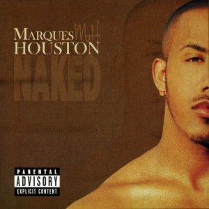 Album Naked from Marques Houston