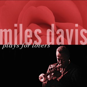Miles Davis Plays For Lovers 2003 Miles Davis