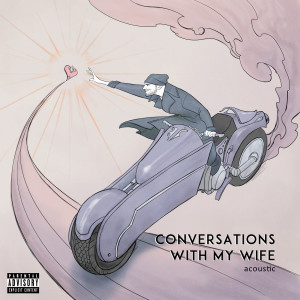 Album Conversations with my Wife from Jon Bellion