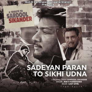 Album Sadeyan Paran to Sikhi Udna from Inder D Last Level
