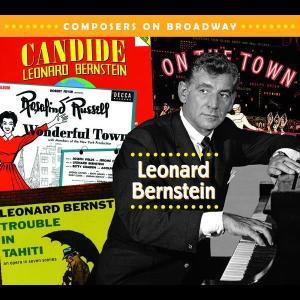 Composers On Broadway: Leonard Bernstein 2006 Various Artists